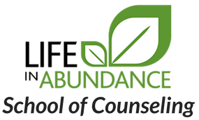 Life In Abundance School of Counseling